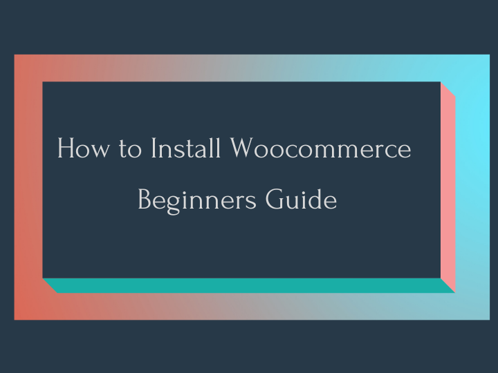How to Install Woocommerce Plugin in WordPress